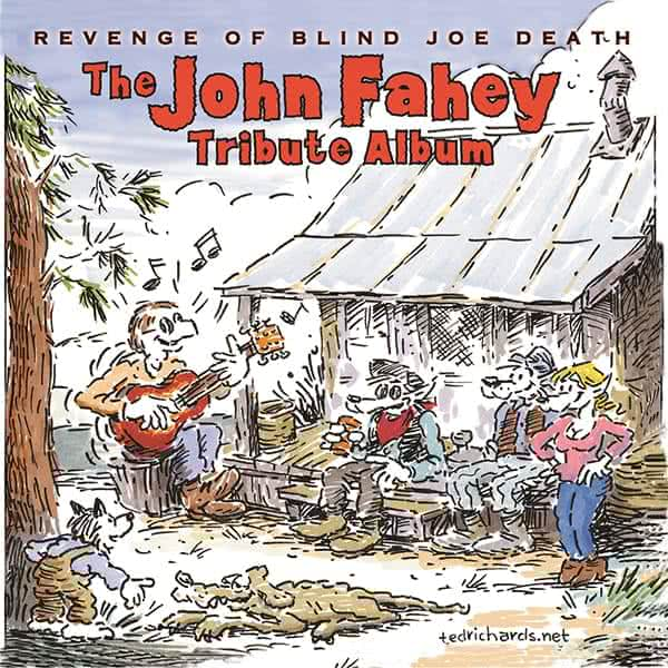 Fahey Tribute, The Revenge of Blind Joe Death